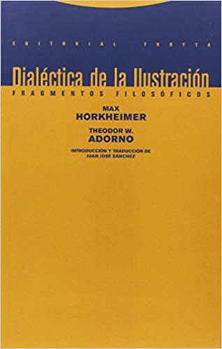 dialecticas de la ilustracion adorno y horkheimer perspectiva crítica escuela de frankfort