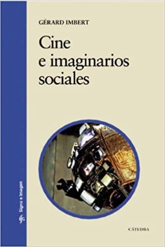 Libro. Cine e imaginarios sociales. Gerard Imbert