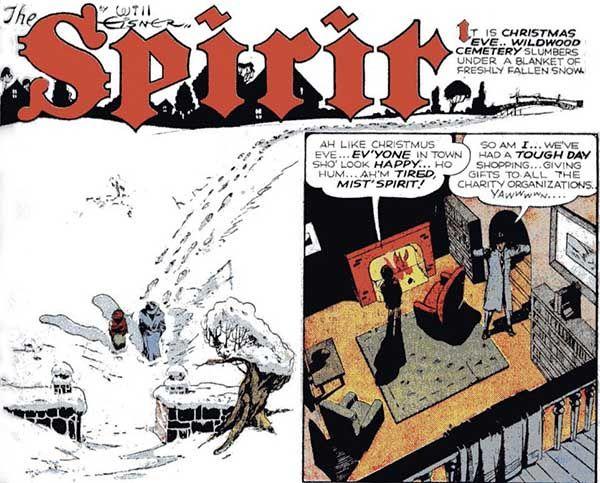 Comienzo de uno de los especiales navideños de The Spirit (1940-1951), creada por Will Eisner. Recopiladas en el tomo The Christmas SPIRIT (1994).