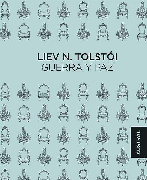 Guerra y Paz de León Tolstói. Edición Austral