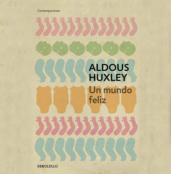 Portada de Un mundo feliz (1932), de Aldous Huxley.