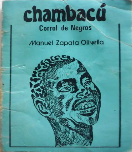 Portada de Chambacú, corral de negros, del autor Manuel Zapata Olivella